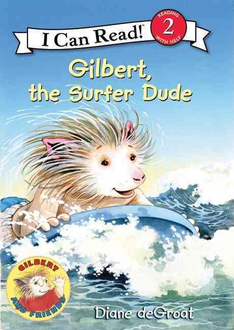 Gilbert, the Surfer Dude By De Groat, Diane